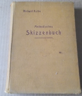 Richard Rothe: Methodisches Skizzenbuch